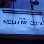 BAR「MELLOW CLUB」