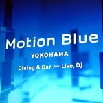 Dining&Bar-Live「Motion Blue」YOKOHAMA