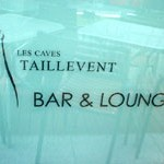 BAR & LOUNGE「LES CAVES TAILLEVENT」で 軽いランチ