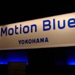 LIVE・DJ「Motion Blue YOKOHAMA」