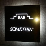 BAR「SOMETHIN'」