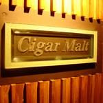 Bar & Cigar Salon「Cigar Malt」